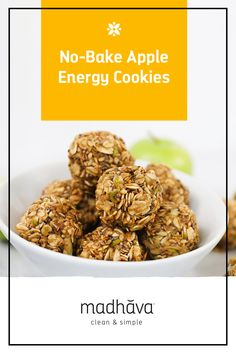 No-Bake Apple Energy Cookies - Madhava Foods Easy Snacks, Yummy Snacks, Snack Recipes, On The Go Snacks, Gluten Free Oats, Tasty Bites, Baked Apples, Superfood, Cravings