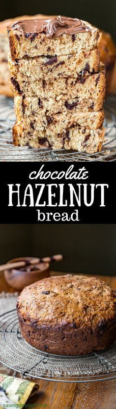 Chocolate Hazelnut Bread ~ a simple yeasted loaf of fluffy sweet bread, loaded with chunks of bittersweet chocolate and toasted hazelnuts. Serve with a slathering of Nutella for a wonderful treat! www.savingdessert.com #sweetbread #bread #chocolate #chocolatehazelnut #hazelnut #chocolatebread #savingroomfordessert