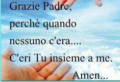 Italian Life, Beautiful Prayers, Jesus Loves Me, Encouragement, Life Quotes, Faith, Pocahontas, Religious Art, Frases