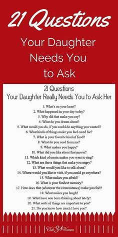 FREE Printable! So h FREE Printable! So how do you develop a close relationship with your daughter? How to get to know her heart? Here are some questions she really needs you to ask her! ~ Club31Women