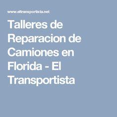 Talleres de Reparacion de Camiones en Florida - El Transportista