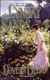 Lynsay Sands - Books - Love Is Blind Emma Donoghue, George Sand, Emily Bronte, Books On Tape, Got Books, Historical Romance Novels, Paranormal Romance, Diana Gabaldon, Jane Austen