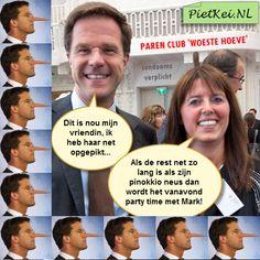 Mark Rutte is gesignaleerd in een parenclub. Waarschijnlijk heeft hij gedacht het maakt mij helemaal niets meer uit, ik heb bijna iedereen in ons land genaaid, dus wat maakt het uit, ik ga er eens lekker op los. Gelijk heeft Mark! Ik maak er geen geheim van zegt Mark, want als ik straks geen minister president meer ben dan word [...]