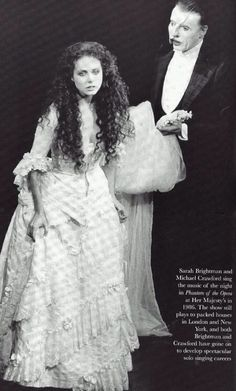 Happy 28th to The Phantom of the Opera! Sarah Brightman and Michael Crawford