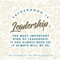 Fatherhood Is Leadership