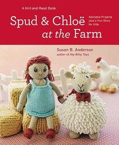 Spud & Chloë at the Farm by Susan B. Anderson