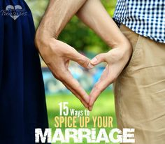 Does your marriage need some romance and passion? Here are 15 ways to spice up your marriage --- for wives!