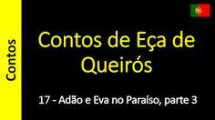 Contos de Eça de Queirós: 17 - Adão e Eva no Paraíso, parte 3