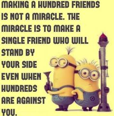 Funny Quotes QUOTATION - Image : Quotes Of the day - Description Top 30 Funny Minions Friendship Quotes Sharing is Caring - Don't forget to share this Good Quotes, Bff Quotes, Best Friend Quotes, Funny Quotes, Inspirational Quotes, Daily Quotes, Quotes About True Friends, Friend Sayings, Bestest Friend