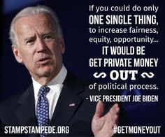 Joe Biden, at the Generation Progress summit, shares a resolute comment about big money in politics.