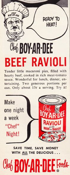 Chef Boy-Ar-Dee advertisement from 1952 Woman's Day Vintage Ads Food, Vintage Recipes, Canning Soup, Macaroni Pie, Best Pasta Dishes, Chef Boyardee, Canned Meat, Pizza Cat, Jello Recipes