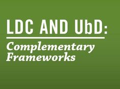 LDC and UbD:  How they Connect  http://educore.ascd.org/Resource/Download/06548fcd-2f16-4b12-a182-755df121a08e