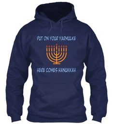 cf89d00e Put On Your Yarmulke Here Comes Hanukkah Navy Hoodie Phone Cases, Classic,  Funny Christmas
