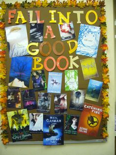 fall high school bulletin boards | Fall Into a Good Book | Hot Library Technician