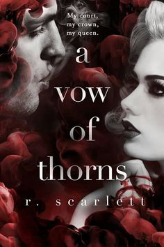 A vow of thorns by R Scarlett 3 rd book in the series majorly beautiful!!  Read it!!  Book rating : 5+ shiny bright 🌟