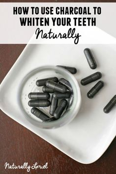 How to Use Charcoal to Whiten Your Teeth Naturally