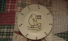 Hand painted plate, made for my daughter (little bird is her nickname) using Marabu Porcelain Painter pen.
