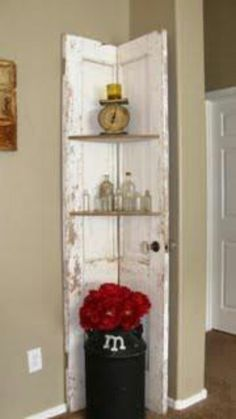 Take an old door, cut it in half, add shelves. I got just the place for this. now just to find an old door! Home Projects, Craft Projects, Deco Champetre, Corner Shelves, Corner Door, Corner Cabinets, Grand Designs, Shabby Vintage, Shabby Chic