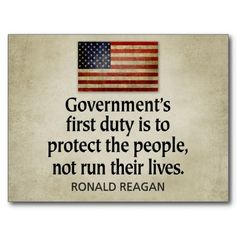 ...our government no longer supports this belief.  But rather our government is content with imposing soft tyranny on the American people.