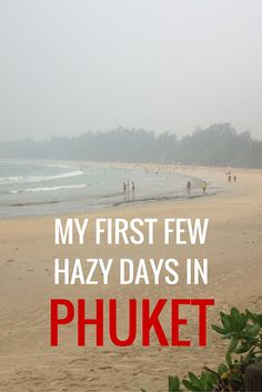 When we visited Phuket in October 2015, the island was shrouded in smoke from the fires in Borneo. We didn't let it dampen our spirits though! Read more: http://www.thelostlemurian.com/2015/11/my-first-few-hazy-days-in-phuket/