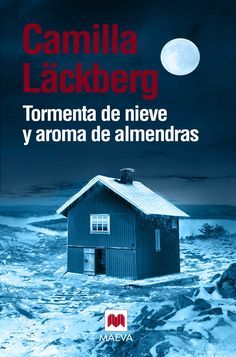 Buy Tormenta de nieve y aroma de almendras by Camilla Läckberg, Carmen Montes Cano, Mar Vidal Aparicio, Marta Armengol Royo and Read this Book on Kobo's Free Apps. Discover Kobo's Vast Collection of Ebooks and Audiobooks Today - Over 4 Million Titles! Good Books, Books To Read, My Books, Ebooks Pdf, Camilla, I Love Reading, Book Lists, Book Format, Novels