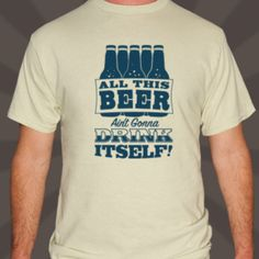Handmade Men It's a messy job, *hiccup* but somebody has to drink it T-Shirt by Teesandra4u on Etsy