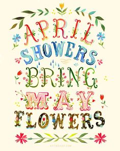 faeryhearts:  April showers bring May flowers.Artwork: April Showers, by Katie Daisy.