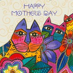 We hope your day is bright and colorful as mothers deserve. ~From all of us in the Laurel Burch Studios Team Laurel Burch, Cat Fabric, Cat Quilt, Cute Cats And Dogs, Happy Mother S Day, Canvas Pictures, Pretty Art, Tribal Art, Cat Art