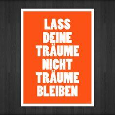 "Druck ""Lass Deine Träume nicht Träume bleiben"" // Print ""Don't let your dreams be dreams"" by innuendo via DaWanda.com"
