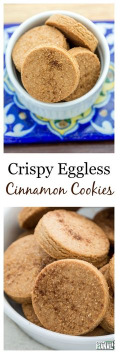 Crispy Cinnamon Cookies - Cook With Manali Cinnamon Desserts, Eggless Desserts, Eggless Recipes, Eggless Baking, Cinnamon Cookies, Baking Recipes, Cookie Recipes, Dessert Recipes, Baking Snacks
