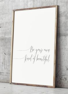 Art Print Be Your Own Kind of Beautiful by JolieMarche on Etsy