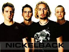 Nickelback-I absolutely love this band, they are Canadian rock singers, and have made some AMAZING songs!! You've got to listen to them-my favourite, Lullaby, from their new album Here and Now!