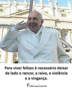 """E encerrando essa noite maravilhosa com um lindo ensinamento do Papa Francisco: """"Para viver felizes é necessário deixar de lado o rancor, a raiva, a violência e a vingança"""". ❤️ #boanoite"""
