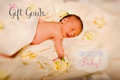 #GiftGuide: Top Gifts for #Baby!  Here are my favorite things that every new mommy should have! - mommyinsports.com