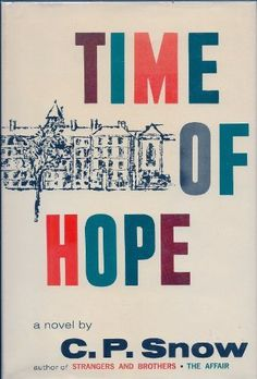 Time of Hope. by C.P. Snow, http://www.amazon.com/dp/0333084403/ref=cm_sw_r_pi_dp_0XUVpb10Q43F9
