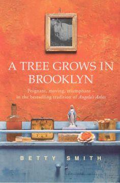 A Tree Grows in Brooklyn Buch von Betty Smith versandkostenfrei bestellen Brooklyn Book, Tree Grows In Brooklyn, Book Club Reads, Growing Tree, Coming Of Age, Writing A Book, Book Worms, Perennials, Good Books