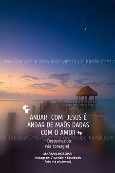 Andar com Jesus é andar de mãos dadas com o amor.— Desconhecido (via consagre) ❤❤❤❤❤❤❤❤❤❤❤❤ https://www.instagram.com/maravilhosopai/