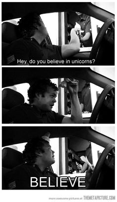Do you believe in unicorns? Im going to make one of my friends do this...