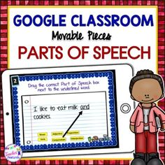 Use Google Classroom digital grammar slides to identify PARTS OF SPEECH: nouns, pronouns, verbs, adjectives, adverbs, conjunctions, prepositions and interjections with these. Includes 35 task cards with drag & drop movable pieces. Inspire learning with digital lessons for Google Classroom or Goo...