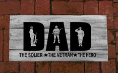 Rustic Wood Pallet Sign Dad The Soldier Wood Pallet Signs, Wood Pallets, Family Name Established, Godfather Gifts, Pine Design, Family Name Signs, Black Acrylics, Baby Boy Shower, Rustic Wood