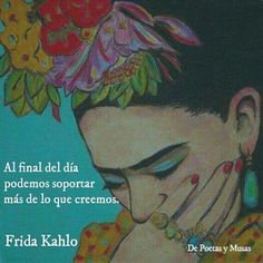 Frida Kahlo Spanish Quote #FridaKahlo #LoveHurts #Heart #SpanishVersion