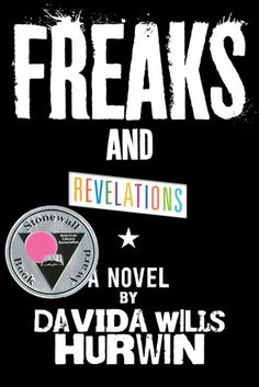 Freaks and Revelations by Davida Wills Hurwin.  This raw, moving novel follows two teenagers-one, a Mohawk-wearing 17-year-old violent misfit; the other, a gay 13-year-old cast out by his family, hustling on the streets and trying to survive. This tragic but ultimately inspirational journey of two polarized teens, their violent first meeting, and their peaceful reunion years later is an unforgettable story of survival and forgiveness.