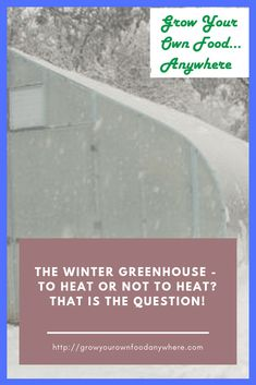 You can grow vegetables in your greenhouse in the winter whether it is heated or unheated. You just have to make sure to grow the proper vegetables under the proper conditions. Winter Greenhouse, Backyard Greenhouse, Mini Greenhouse, Growing Winter Vegetables, Growing Veggies, Greenhouse Heaters, Traditional Greenhouses, Tool Sheds, Grow Your Own Food