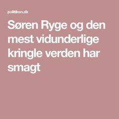 Søren Ryge og den mest vidunderlige kringle verden har smagt