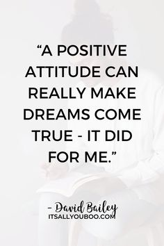 """""""A positive attitude can really make dreams come true - it did for me"""" ― David Bailey. Click here for 12 easy ways to spring clean your mind so you can refocus on success. Shake off the winter blues and get back to feeling like yourself again. Plus, get your FREE Printable Spring Clean Your Mind Checklist with daily activities for your mental health. Spring cleaning isn't just for your home, closet, and life, it's for your mind too. Dreams Come True Quotes, Make Dreams Come True, Dream Come True, All You Need Is, Like You, David Bailey, Shake It Off, Daily Activities, Positive Attitude"""