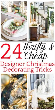 24 Thrifty and Cheap Designer Christmas Decorating Tricks | A round-up of thrifty Christmas decorating ideas using thrift store finds, sentimental details, and free decor solutions to customize your home during the holidays. #thriftychristmas #budgetchristmasdecor #christmasdecorating #christmasdecor #thriftychristmasdecor