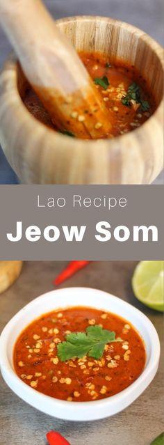 Jeow som or jaew som ແຈ່ວ ສົ້ມ is a hot sweet chilli sauce that is popular in Laos and Thailand (แจ่ว). #Laos #laofood #laorecipe #laocuisine #worldcuisine #196flavors Sauce Chili, Sweet Chilli Sauce, Grilled Tomatoes, Grilled Pork, Laos Food, Asian Recipes, Ethnic Recipes, Vegetarian Recipes, Delicious Recipes