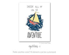 Inside All Of Us Is Adventure art print Where by CarnivalePress