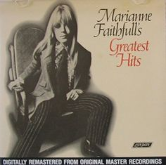 """MARIANNE FAITHFULL ~ 1987 """"Greatest Hits"""" commercial stock CD compilation release (London-Abkco CD 547) in LIKE-NEW COND. (no marks, no scratches, no finger prints).  Contains 16 tracks:  her 7 single hits + 2 great B-sides and 7 popular album trax (1964-1969).  ($24.99)  Amazon.com"""