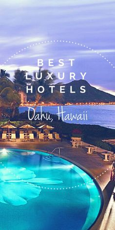 Planning a luxurious family getaway to Oahu, Hawaii? Check out these picks for the best luxury family resorts in Oahu.